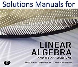 Solutions Manual For Linear Algebra And Its Applications