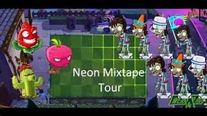 Video PvZ 2 Neon Mixtape Tour custom mix 2 beta music