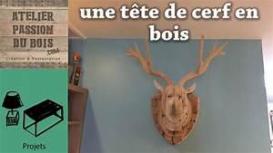 Tete De Cerf Bois : une tete de cerf en bois youtube ~ Teatrodelosmanantiales.com Idées de Décoration