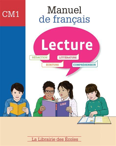 manuel de lecture cm1 la librairie des ecoles