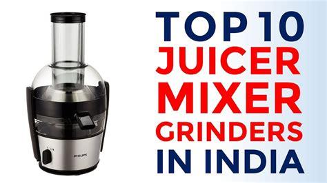 mixer grinder juicer india rated khojdeal grinders selling