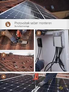 Photovoltaik Selber Bauen : photovoltaik selber montieren die aufdachmontage in eigenregie ~ Whattoseeinmadrid.com Haus und Dekorationen