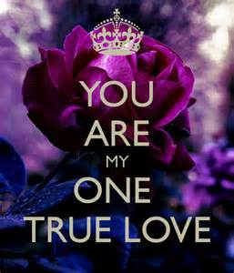 You Are My True Love