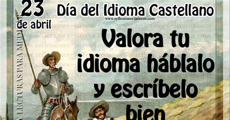 23 de Abril DÍA INTERNACIONAL DEL LIBRO Y DEL IDIOMA