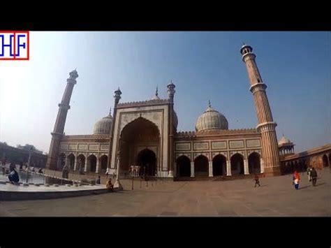 delhi chandni chowk jama masjid hipfig travel guides