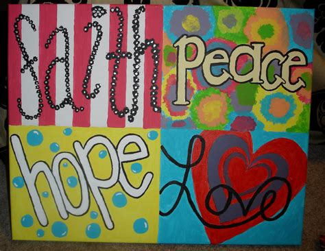 Peace Love Hope and Faith