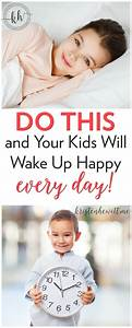 Do This and Your Kids Will Wake Up Happy Every Day ...