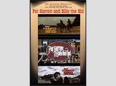 Pat Garrett and Billy the Kid My Favorite Westerns