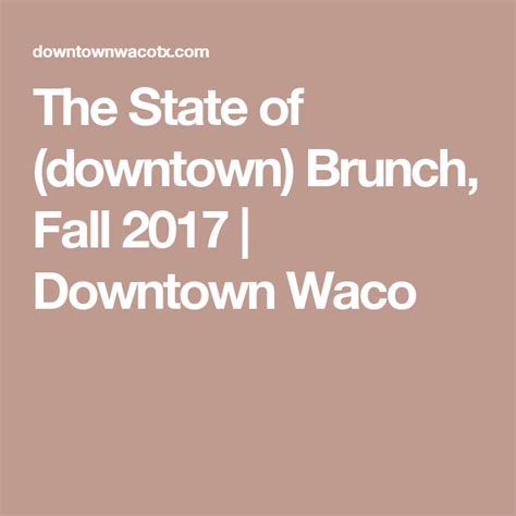 downtown brunch fall state waco