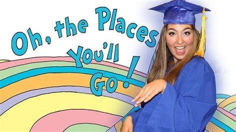 Graduation - Oh The Places You'll Go - YouTube
