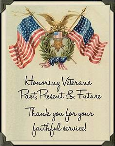 Honoring Veterans, Past, Present and Future! Thanks you ...