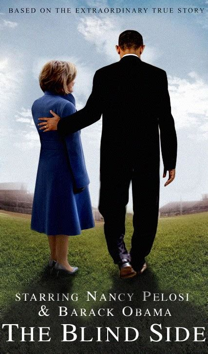 blind side starring nancy pelosi  barack obama huffpost