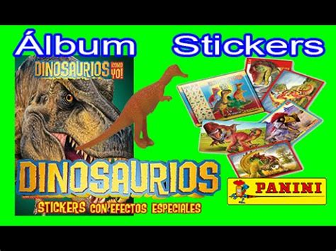 dinosaurios como yo album figuras  stickers youtube