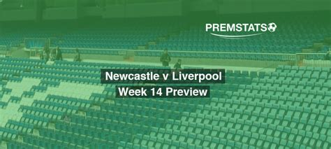 Newcastle v Liverpool – Match Preview   PREMSTATS