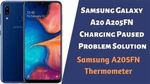 Samsung Galaxy A20 A205fn Charging Paused Problem Solution