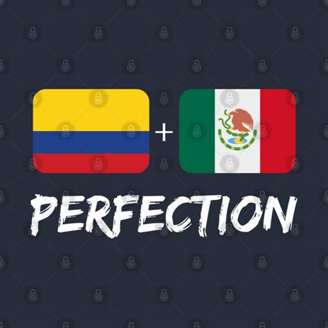 Colombian Plus Mexican Perfection Mix Flag Heritage Gift ...