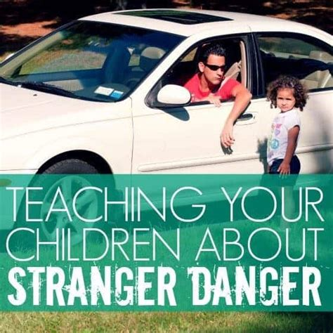 teaching stranger danger to preschoolers quotes about danger quotesgram 462