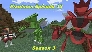 Minecraft Pixelmon 3.0 Multiplayer Let's Play S3E13 ...