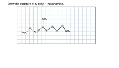 Solved Draw The Structure Of Nethyl1hexanamine