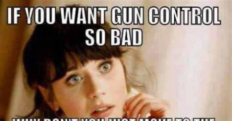 Anti Gun Memes - brutal meme tells anti gun liberals where they can go