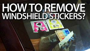 how to remove stickers from windshield in your car road With how to make sticker labels
