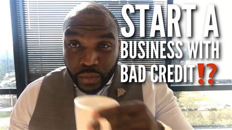 start  business  bad credit business credit