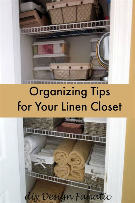 Organize Your Linen Closet  Linens, Tips And Linen Closets