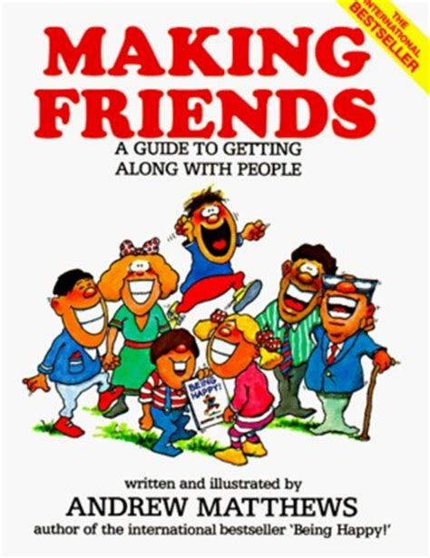 making friends  andrew matthews reviews discussion bookclubs lists