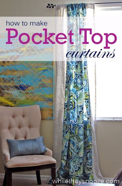 how to make drapes while they snooze how to make pocket top curtains