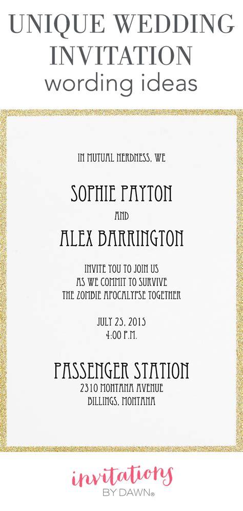 unique wedding invitation wording ideas invitations  dawn