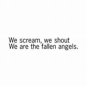 1000+ Fallen Angel Quotes on Pinterest | Fallen angels, Im ...