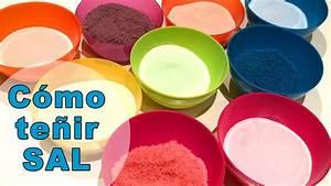 Cómo teñir sal de colores para manualidades YouTube