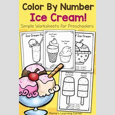 Color By Number Worksheets For Preschool Ice Cream!  Mamas Learning Corner