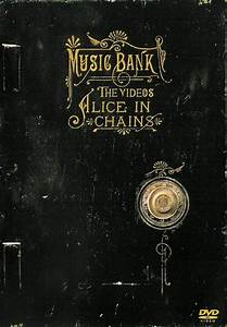 Alice in Chains - Music Bank - The Videos - DVD ...