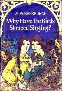 birds stopped singing  zoa sherburne