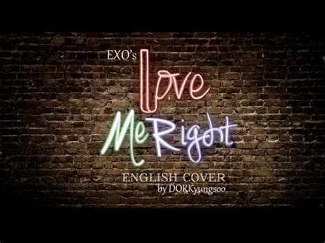Exo  Love Me Right (acoustic English Cover) Youtube