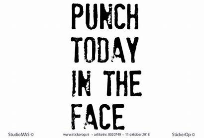 Punch Face Quotes Today Motiverende