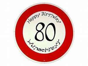 Besinnliches Zum 80 Geburtstag : passende geschenke zum 80 geburtstag verkehrsschild happy birthday hausnummern und schilder ~ Frokenaadalensverden.com Haus und Dekorationen