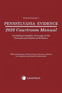 Pennsylvania Evidence Courtroom Manual