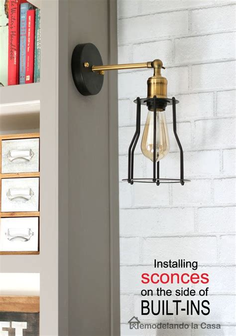 Installing Sconces - how to install sconces on the side of built ins hiding