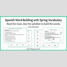 Spanish Wordbuilding Game With Spring Vocabulary  Spanish Playground