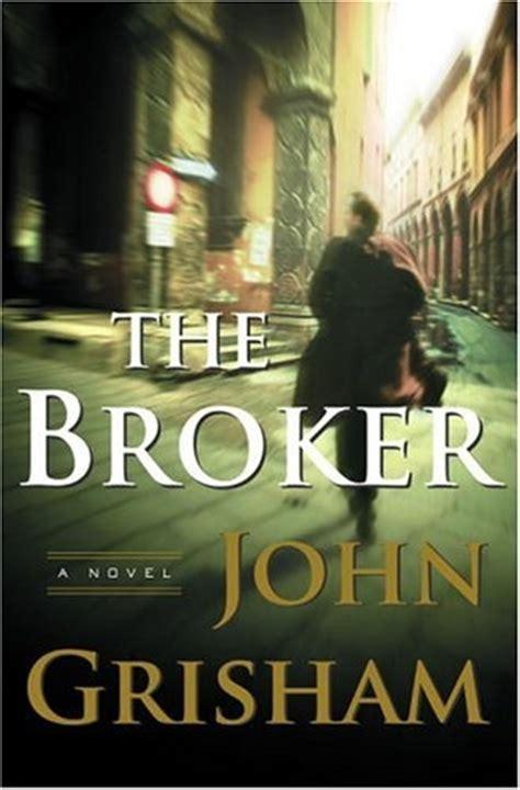 The Broker By John Grisham  First Edition Book