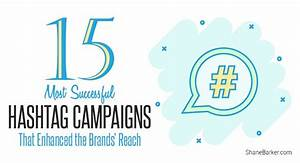 15 most successful hashtag caigns that enhanced the