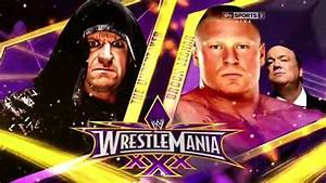 WWE Wrestlemania 30 - The Undertaker vs Brock Lesnar ...
