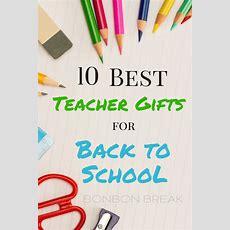 The 10 Best Teacher Gifts For Back To School — Bonbon Break