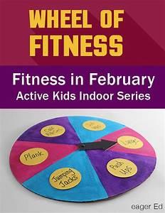 Indoor Aktivitäten Kinder : wheel of fitness part two of fitness in february active kids indoor series by eagered get ~ Eleganceandgraceweddings.com Haus und Dekorationen