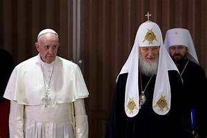 After 1,000-year split, pope and Russian patriarch embrace ...