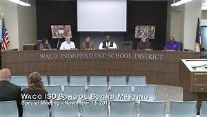 Waco ISD: Special Meeting Board of Trustees November 13 ...
