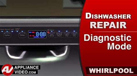 whirlpool wdfsafm dishwasher diagnostic mode appliance video