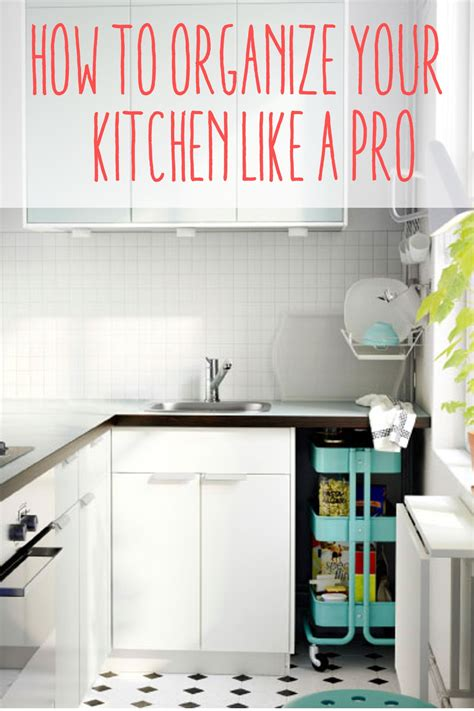 How To Organize A Kitchen Like A Pro  You Put It Up